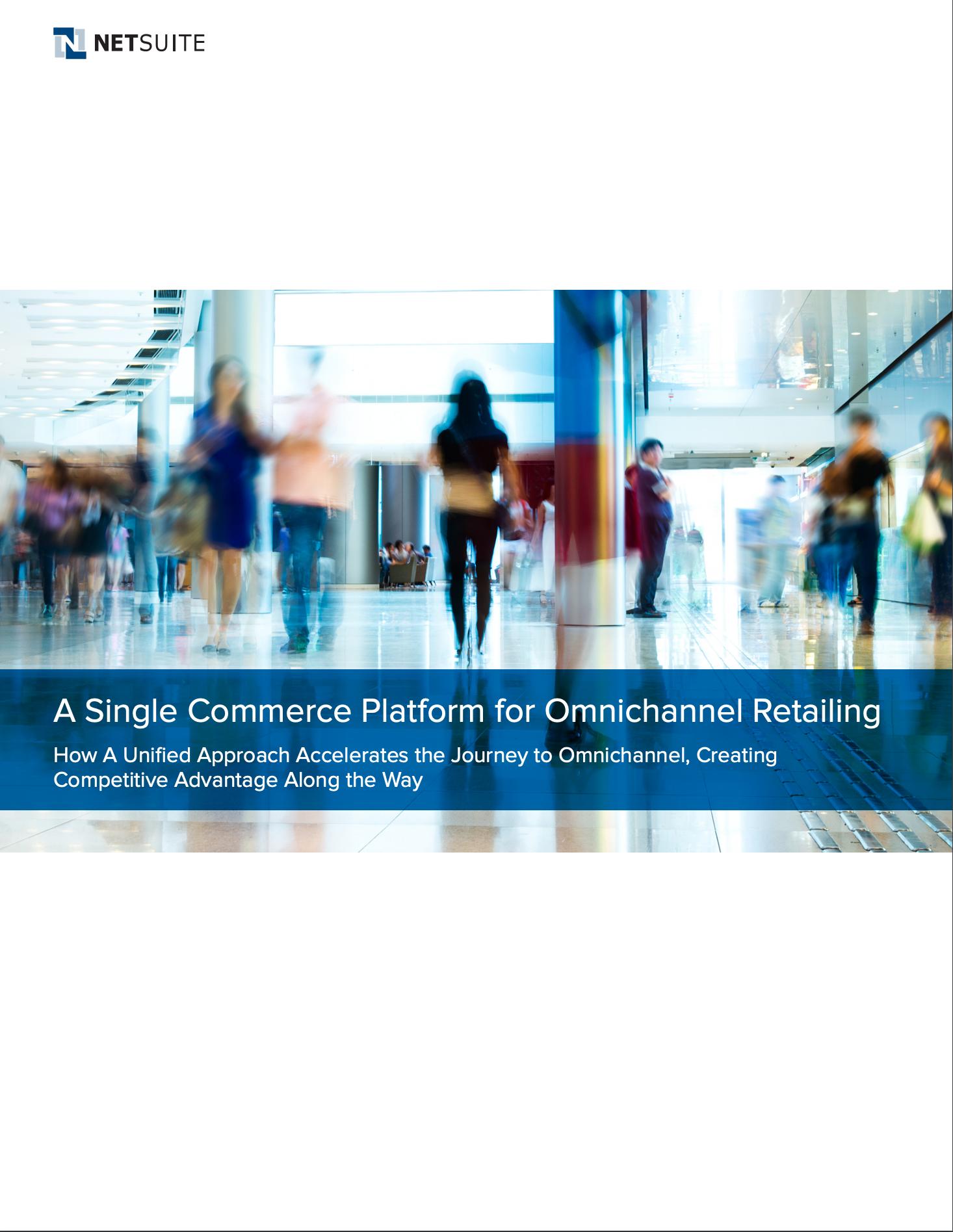 A Single Commerce Platform for Omnichannel Retailing