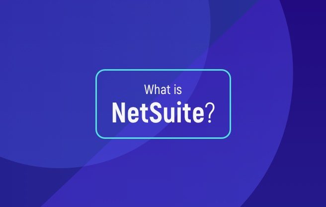 What is NetSuite Blog Image 2