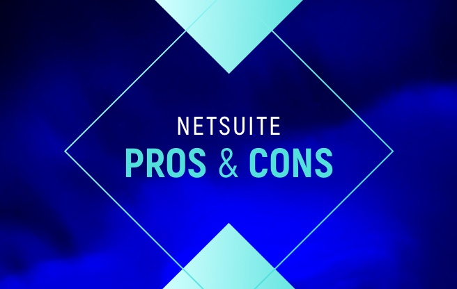 The Ultimate List of NetSuite Pros and Cons